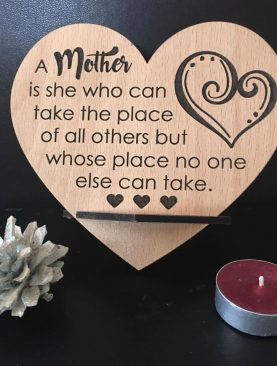 A Mother is she who can take the place of others, but whose place no one else can take