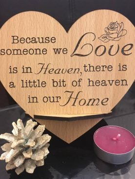 Because someone we love is in heaven, thete is a little bit of heaven in our home. Top Table Plaque