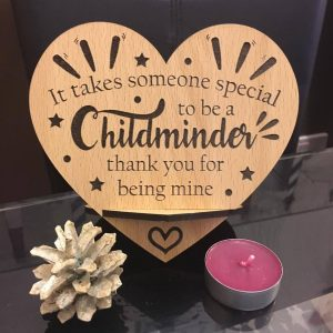 It takes someone special to be a childminder, thank for being mine
