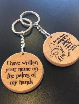 I Have written your name on the palms of my hands Keyring Gift