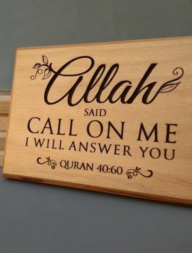 Allah said call on me I will answer you Quran 40:60