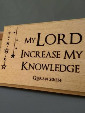 My Lord increase my knowledge Quran 20:114